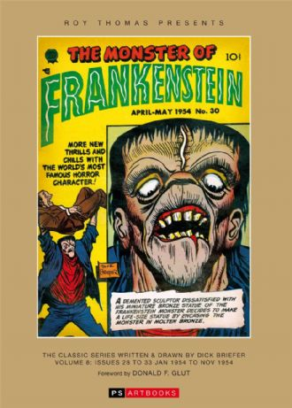 Roy Thomas Presents - Frankenstein  The Classic Series Written & Drawn By Dick Briefer Volume 8